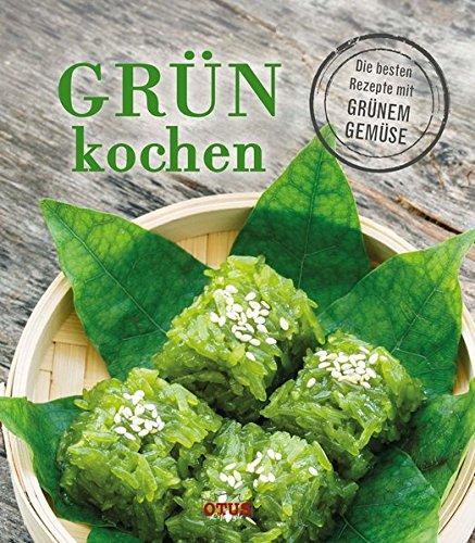 Grün kochen: Die besten Rezepte mit grünem Gemüse