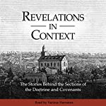 Revelations in Context: The Stories Behind the Sections of the Doctrine and Covenants | The Church of Jesus Christ of Latter-Day Saints