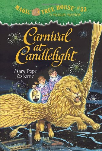 Carnival at Candlelight - Book #33 of the Magic Tree House