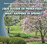 Qu Sucede en Primavera? / What Happens in Spring?, Alex Appleby, 1482401193