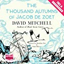 The Thousand Autumns of Jacob de Zoet Audiobook by David Mitchell Narrated by Jonathan Aris, Paula Wilcox