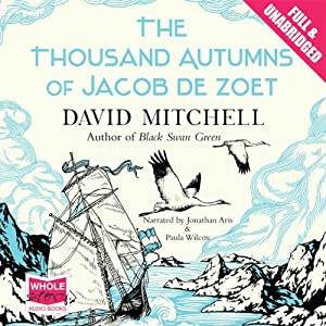 The Thousand Autumns of Jacob de Zoet Audiobook | David ...