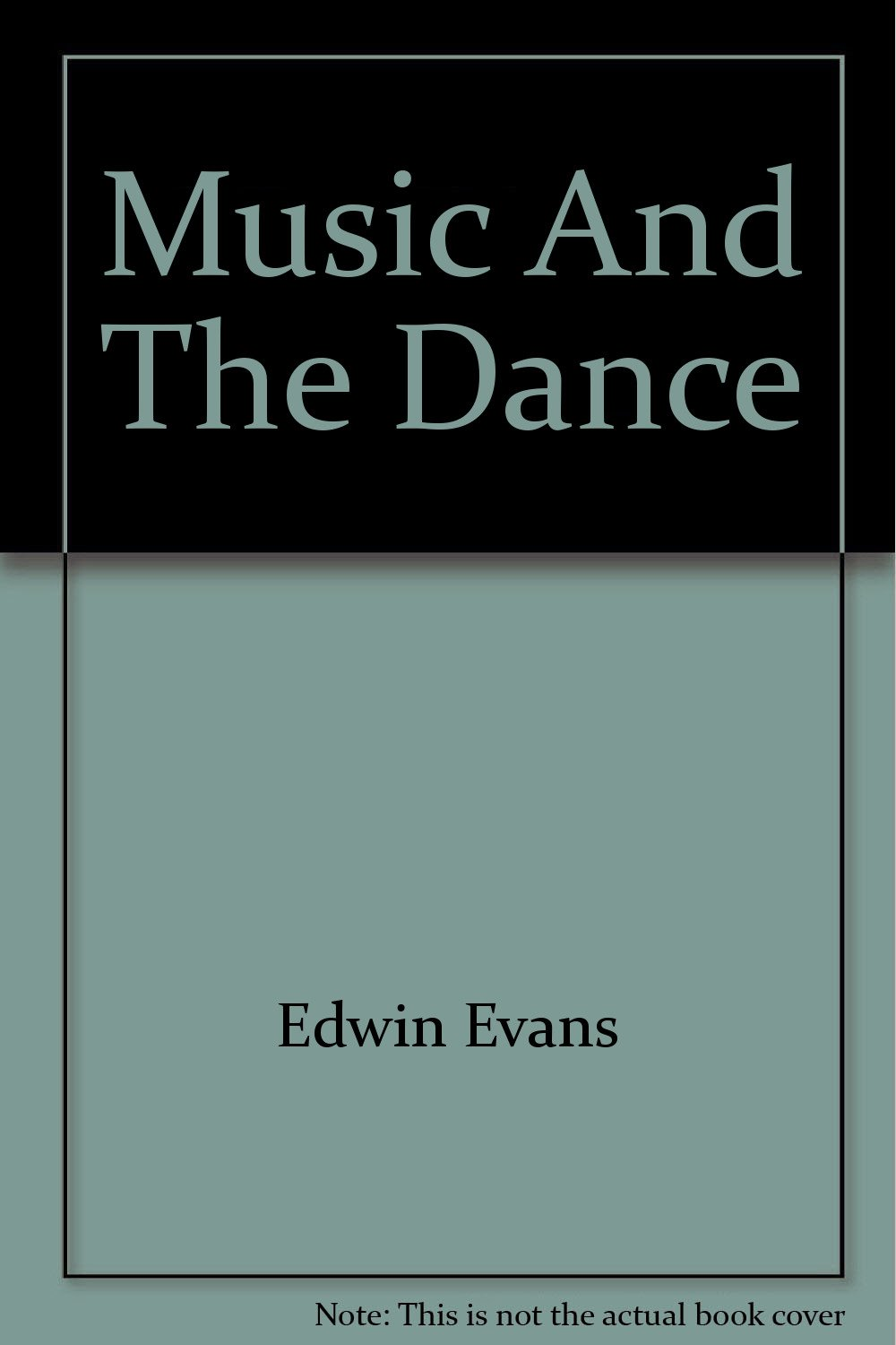 Music And The Dance