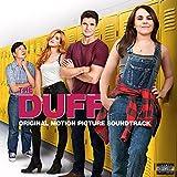 The Duff ((Original Motion Picture Soundtrack)) [Explicit]