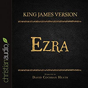 Holy Bible in Audio - King James Version: Ezra Audiobook