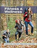 img - for Concepts of Fitness And Wellness: A Comprehensive Lifestyle Approach book / textbook / text book