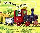 Wyatt Walker Turbo Talker, Christine Gormican Hierl, 0976068001