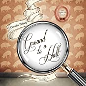 Ground to a Halt: A Hemlock Falls Mystery, Book 18 | Claudia Bishop