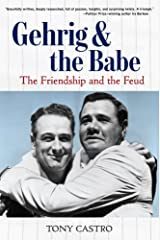 Gehrig and the Babe: The Friendship and the Feud Hardcover