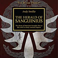 The Herald of Sanguinius: Horus Heresy Audiobook by Andy Smillie Narrated by Gareth Armstrong, Jonathan Keeble, Toby Longworth, Kris Milnes, Saul Reichlin