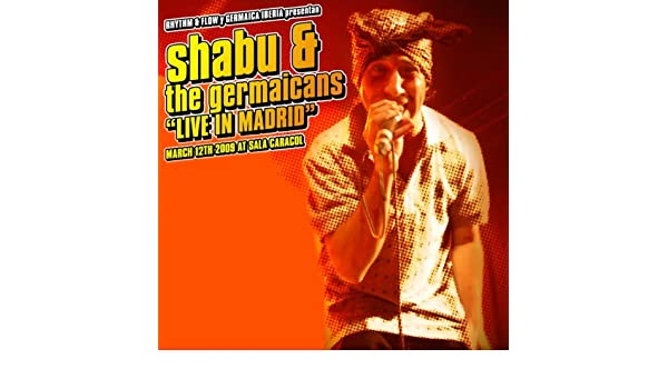 Live In Madrid (feat. The Germaicans) [Live, March 12th 2009 ...