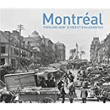 Montréal: Then and Now: (English and French Edition)