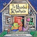 The Haunted Schoolhouse, Jacklyn Williams, 0689871503