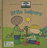 Green Start - Little Helpers, Ikids Staff, 160169007X