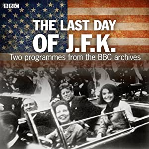 The Last Day of JFK Hörbuch