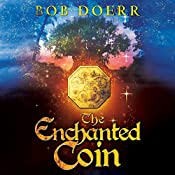 The Enchanted Coin | Bob Doerr