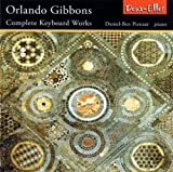 Gibbons: Complete Keyboard Works