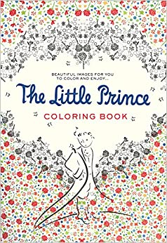 The Little Prince Coloring Book Beautiful Images For You To Color And Enjoy