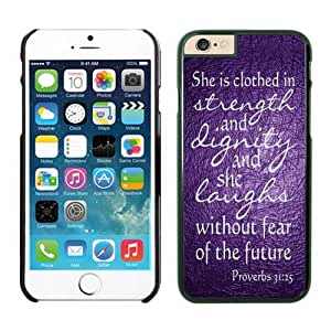 Bible Proverbs 31 25 She Is Clothed with Strength and Dignity Iphone 6 Cases Black
