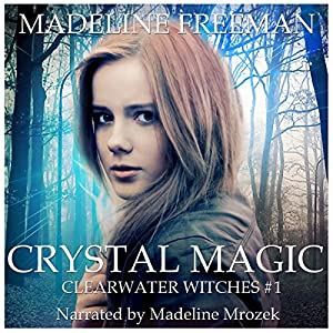 Crystal Magic Hörbuch
