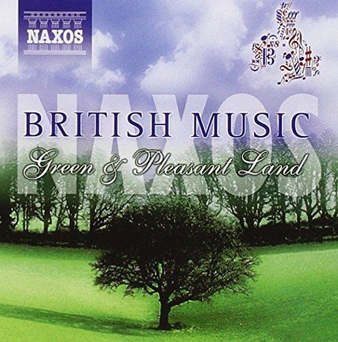 British Music: Green & Pleasant (British Choral Music)
