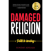 Damaged by Religion, Path to Healing (English Edition)