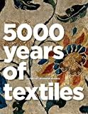 img - for 5,000 Years of Textiles book / textbook / text book