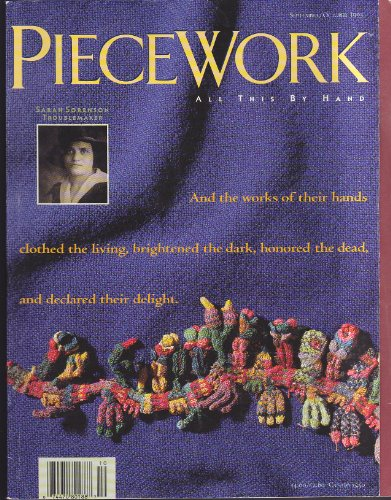 PIECEWORK Magazine September/October 1993 Volume I No. 2 (All This By Hand, Sarah Sorenson, Finger puppets to needleknit, 17th century English Band Sampler, Turkish knitted stockings, rugs) 17 Magazine Rugs