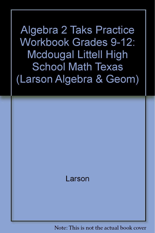 Workbooks algebra 2 mcdougal littell workbook : Algebra 2 Taks Practice Workbook Grades 9-12: Mcdougal Littell ...