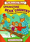 The Berenstain Bears Springtime in Bear Country, Stan Berenstain, 1577191315