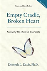 Empty Cradle, Broken Heart Paperback