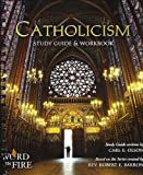 CATHOLICISM Series Study Guide & Workbook