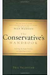 The Conservative's Handbook: Defining the Right Position on Issues from A to Z Hardcover