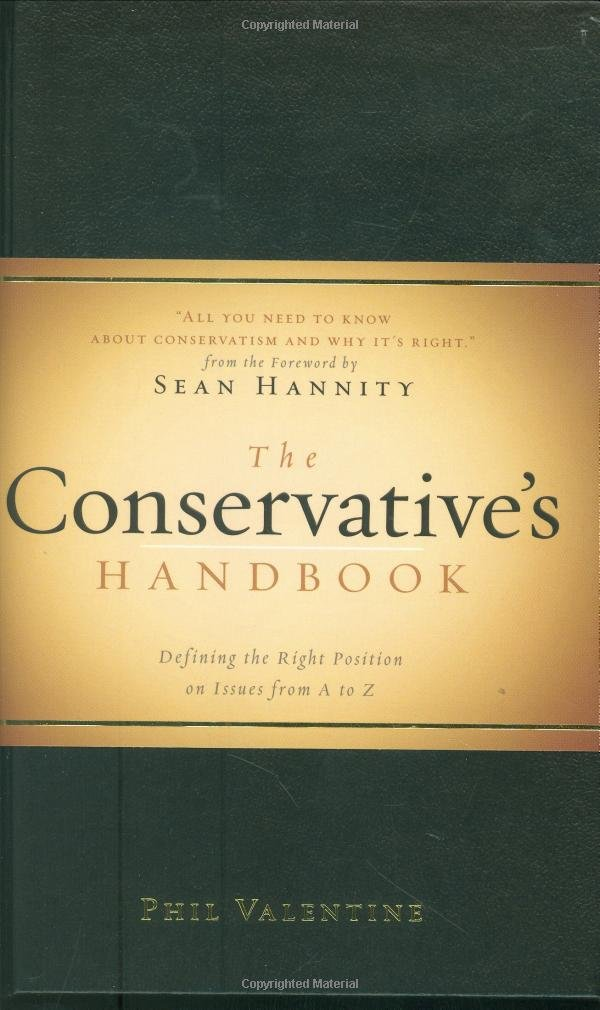 Download The Conservative's Handbook: Defining the Right Position on Issues from A to Z ebook