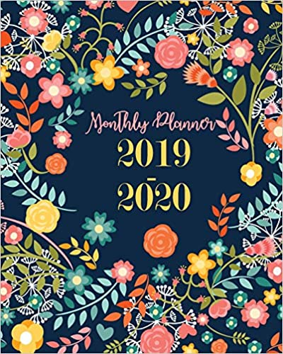 """Joni Stallworth - Monthly Planner 2019-2020: Floral Cute Cover For 24 Months Planner And Weekly Calendar Schedule Organizer With Holidays 8"""" X 10"""""""