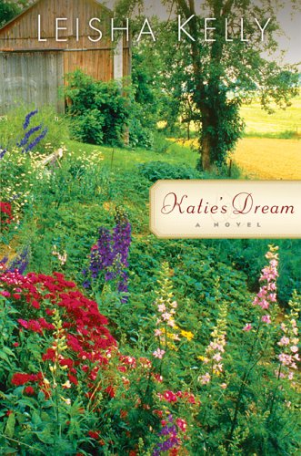 Katie's Dream (The Wortham Family Series #3)