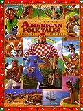 Classic American Folk Tales (Children's Classics)