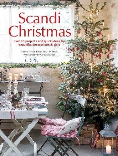 Advent Crafts Christmas (Scandi Christmas: Over 45 projects and quick ideas for beautiful decorations & gifts)
