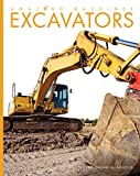 Excavators (Amazing Machines)