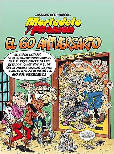 Mortadelo y Filemón. El 60 aniversario Magos del Humor 182 ...