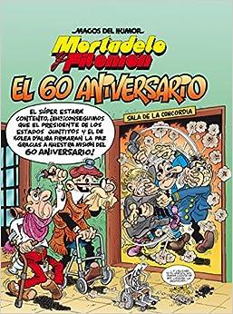 Mortadelo Y Filemón. El 60 Aniversario (magos Del Humor 182) por Francisco Ibáñez epub