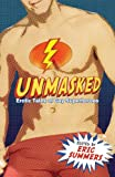 Unmasked, Eric Summers, 1934187208