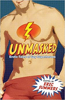 Image result for Unmasked: Erotic Tales of Gay Superheroes
