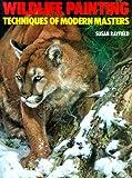 Wildlife Painting, Susan Rayfield, 0823057488
