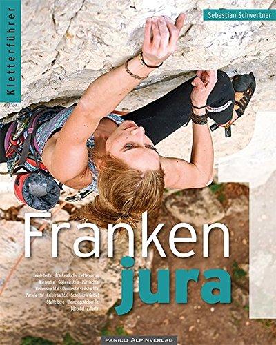 Kletterführer Frankenjura Band 1 Broschiert – 30. April 2018 Sebastian Schwertner Panico Alpinverlag 3956110951 Bergsteigen und Klettern