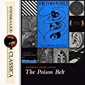 The Poison Belt (Professor Challenger 2) Audiobook by Arthur Conan Doyle Narrated by Mark F. Smith