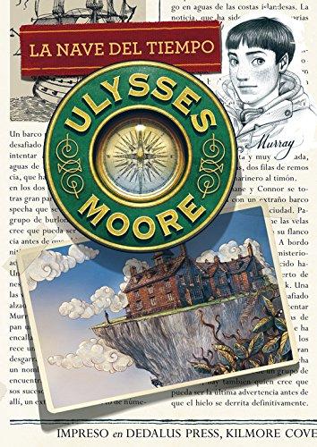 Read Online La nave del tiempo / The Time Machine (Ulysses Moore) (Spanish Edition) PDF