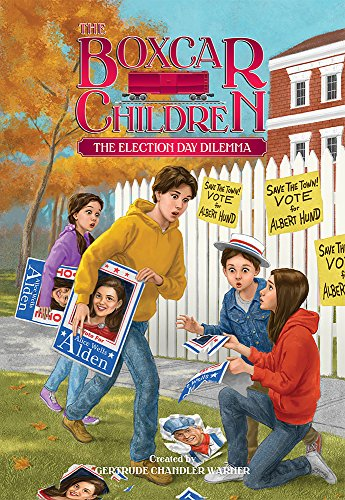 The Election Day Dilemma  The Boxcar Children Mysteries