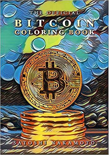 Amazon com: The Official Bitcoin Coloring Book (9781945652011