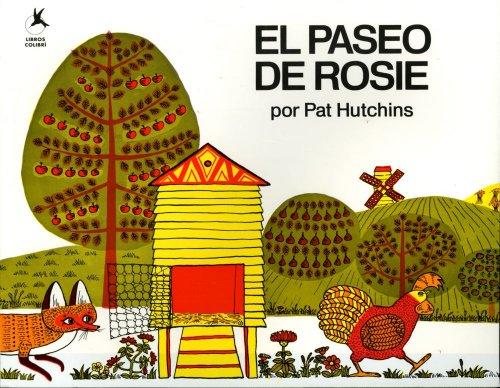 El Paseo de Rosie (Rosie's Walk)